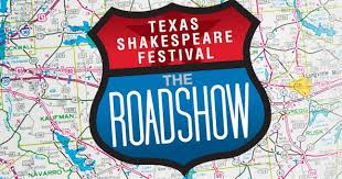 Texas Shakespeare Festival Roadshow